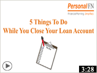5 Things to Do While You Close Your Loan Account